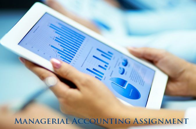 Managerial Accounting Assignment Writers From UK