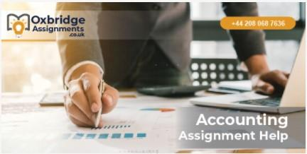 Accounting Assignment Writing | Oxbridgeassignments.co.uk