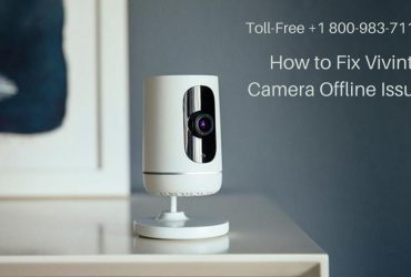 Vivint Camera Offline How to Resolve 1-8009837116 Vivint Security Cameras