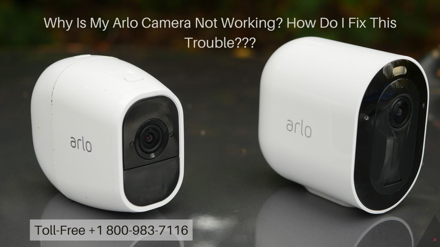 Arlo Camera Not Recording When Motion Detected -Dial 1-8009837116 Anytime