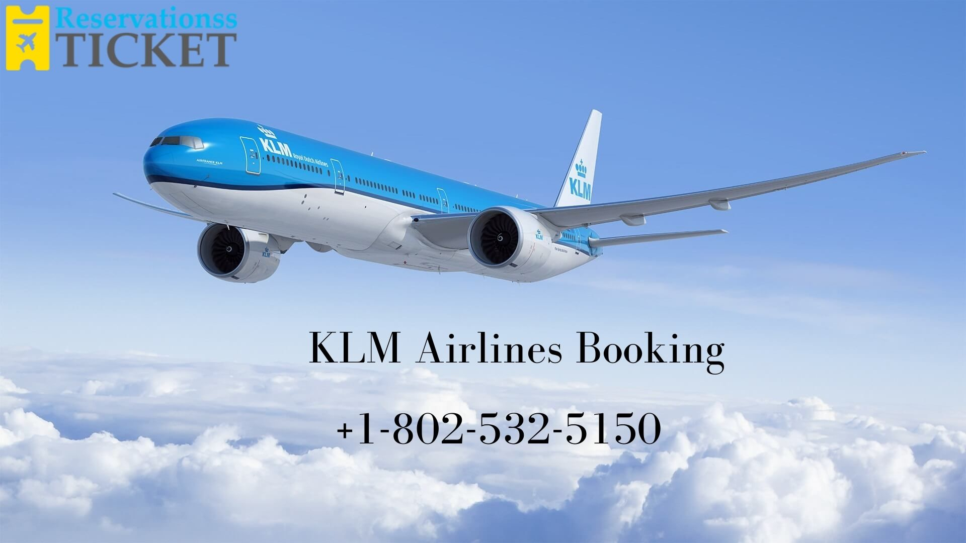 Find Cheap KLM Airlines Tickets Booking, +1-802-532-5150