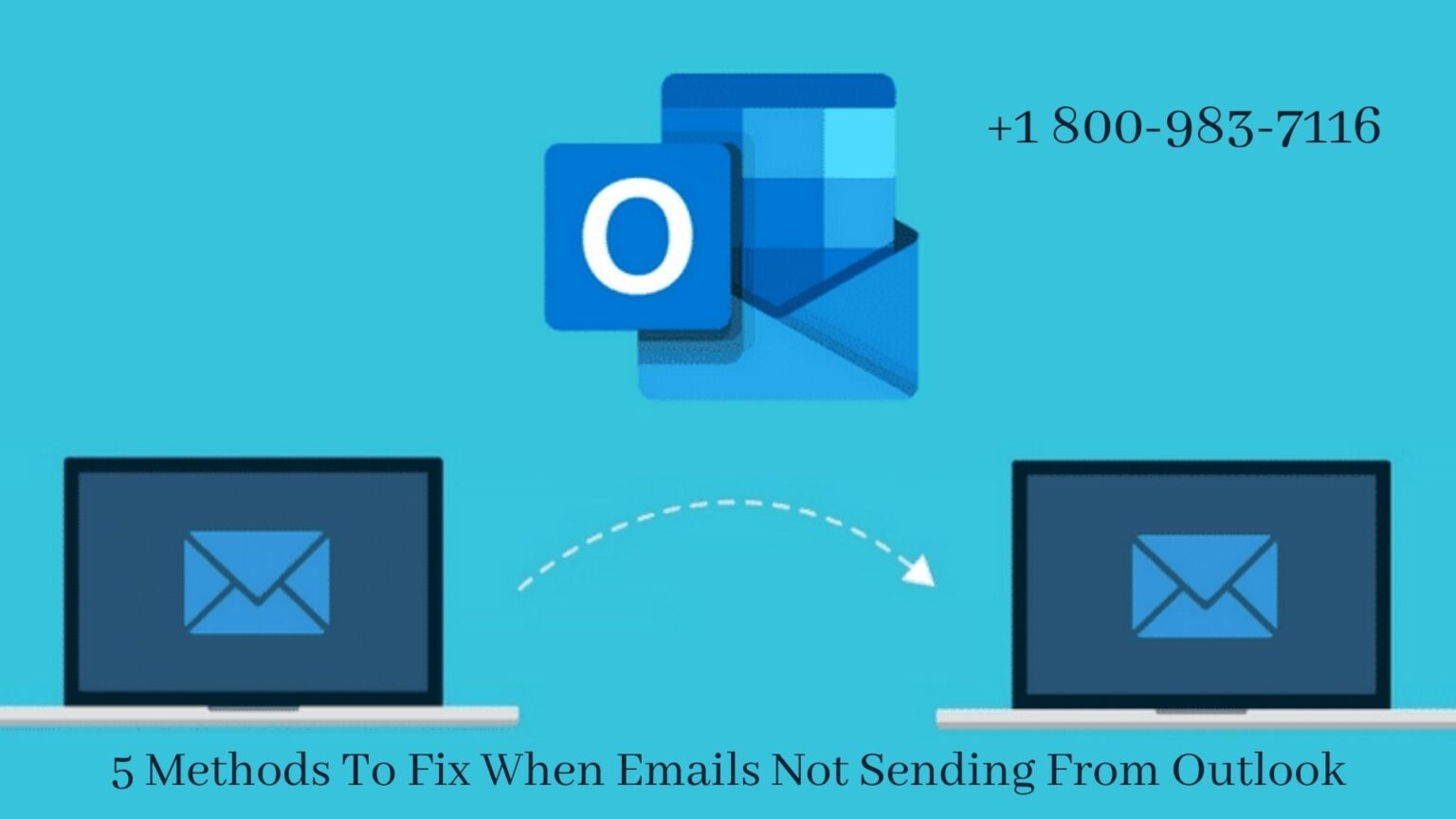 Fix why Emails Not Sending From Outlook | Call 18009837116 to fix it