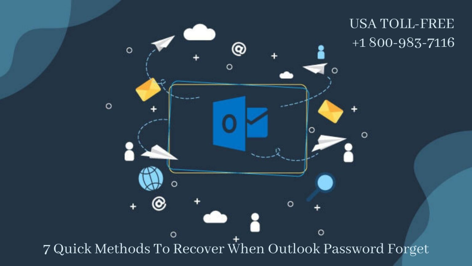 Unable to Restore Outlook Password Forget   18009837116