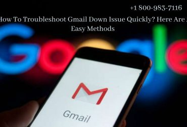 Looking for expert help for Gmail Down Problem? 18009837116