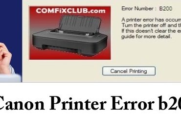 Steps To fix Canon Printer Error b200