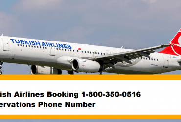 Turkish Airlines Booking 1-800-350-0516 |Reservations Phone Number