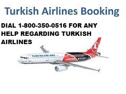 Turkish Airlines Booking Number+1-800-350-0516