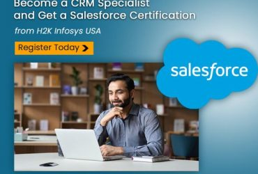 Get a best Salesforce Administrator Certification Course from H2K Infosys