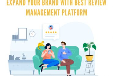 Expand Your Business with Review Management Platform