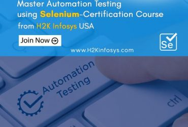 Propel Your Career by Learning Selenium Automation Testing At H2K Infosys