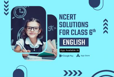 English ncert solutions for class 6