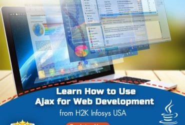 Learn How to Use Ajax for Web Development from H2K Infosys USA