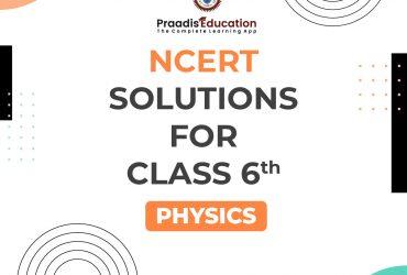Class 6 physics ncert solutions