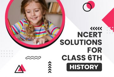 History ncert solutions for class 6