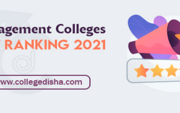 Management Colleges NIRF Ranking 2021 – Check Entrance Exams & Cutoff
